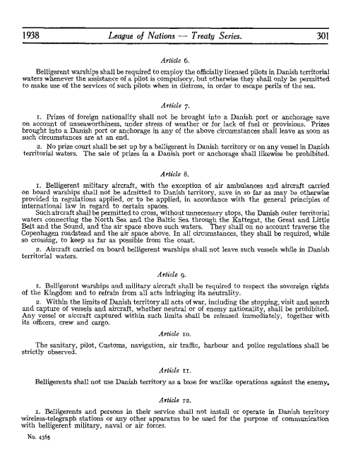 Declaration for the Purpose of establishing Similar Rules of Neutrality, with Annexes. Signed at Stockholm, May 27th, 1938 Between Denmark, Finland, Iceland, Norway, and Sweden